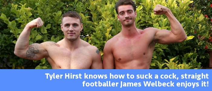 First gay blow job with straight guys Tyler Hirst and James Welbeck at EnglishLads