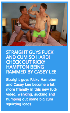 Casey Lee fucks his straight friend Ricky Hampton