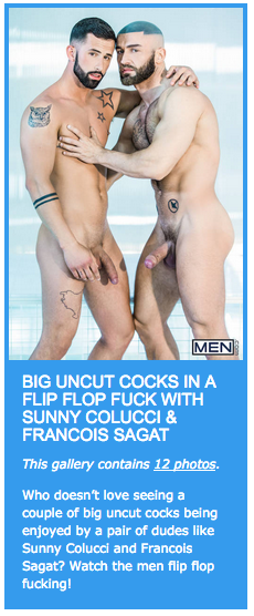 Big uncut cocks in a flip flop fuck with Sunny Colucci & Francois Sagat